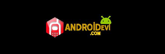 AndroidEvi | Android Hakkında Bilgilerin Yer Aldığı Platfrom