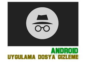Android Dosya Uygulama Fotoğraf Gizleme