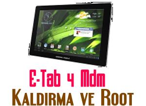 E-Tab 4 MDM Kaldırma ve Root Atma İşlemi